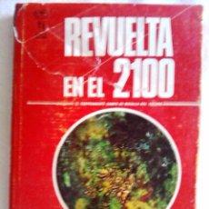Libros de segunda mano: REVUELTA EN EL 2100 DE ROBERT A. HEINLEIN - ED. GEMINIS. Lote 147003654