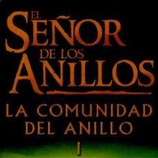 Libros de segunda mano: EL SEÑOR DE LOS ANILLOS I. LA COMUNIDAD DEL ANILLO - J. R. R. TOLKIEN. EDITORIAL MINOTAURO, 2003. Lote 53551239
