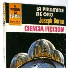Libros de segunda mano: LA PIRÁMIDE DE ORO POR JOSEPH BERNA DE ED. BRUGUERA EN BARCELONA 1982 PRIMERA EDICIÓN. Lote 53621756