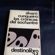 Libros de segunda mano: LAS CRONICAS DEL SOCHANTRE. ALVARO CUNQUEIRO. Lote 53634524