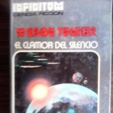Libros de segunda mano: EL CLAMOR DEL SILENCIO DE WILSON TUCKER. Lote 53674354
