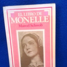 Libros de segunda mano: MARCEL SCHWOB: EL LIBRO DE MONELLE. Lote 194612641