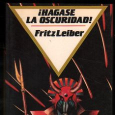 Libros de segunda mano: ¡HAGASE LA OSCURIDAD! - FRITZ LEIBER *. Lote 53973112
