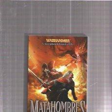 Libros de segunda mano: WARHAMMER MATAHOMBRES. Lote 54220203