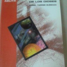 Libros de segunda mano: TRIOLOGIA DE LOS DIOSES. ANGEL TORRES QUESADA.. Lote 54260620