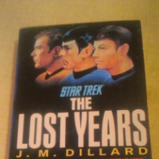Libros de segunda mano: STAR TREK THE LOST YEARS. J.M.DILLARD . 1989. INGLES.. Lote 54477807