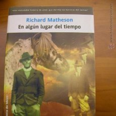 Libros de segunda mano: EN ALGÚN LUGAR DEL TIEMPO. RICHARD MATHESON. LA FACTORÍA DE IDEAS. NUEVO.. Lote 195515745