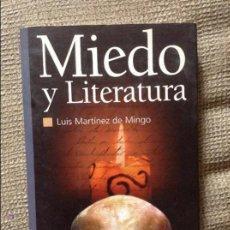 Libros de segunda mano: MIEDO Y LITERATURA LUIS MARTINEZ DE MINGO. Lote 54687711