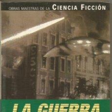 Libros de segunda mano - H.G. WELLS. LA GUERRA DE LOS MUNDOS. PLANETA OBRAS MAESTRAS DE LA CIENCIA FICCION - 134268091