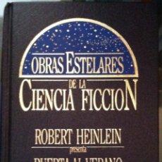 Libros de segunda mano: ROBERT HEINLEIN. PUERTA AL VERANO - AMOS DE TÍTERES. 1982 . Lote 54832770