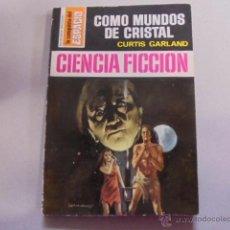 Libros de segunda mano: LA CONQUISTA DEL ESPACIO 122 - CURTIS GARLAND / COMO MUNDOS DE CRISTAL - 1972 - ANGEL BADIA CAMPS. Lote 54833348