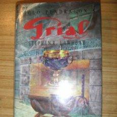 Libros de segunda mano: GRIAL - CICLO PENDRAGÓN 5 (STEPHEN R. LAWHEAD) FIN DE LA SAGA. Lote 54857853