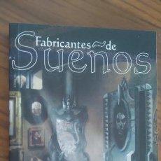 Libros de segunda mano: FABRICANTES DE SUEÑOS 2001. VARIOS AUTORES. BUEN ESTADO. Lote 55375012