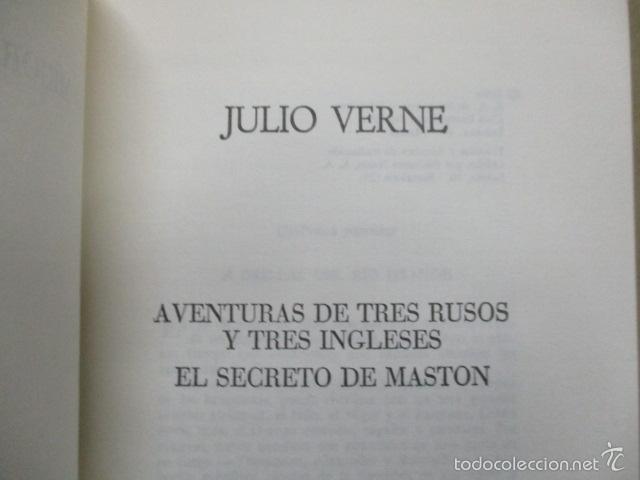 Libros de segunda mano: Aventuras de tres rusos y tres ingleses - Viajes extraordinarios - Julio Verne - Excelente Estado - Foto 4 - 55378982