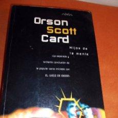Libros de segunda mano: HIJOS DE LA MENTE, DE ORSAN ESCOTT CARD. Lote 55575097