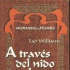 Libros de segunda mano: A TRAVES DEL NIDO DE GHANTS 2 WILLIAMS. Lote 55690555
