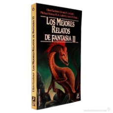 Libros de segunda mano: LOS MEJORES RELATOS DE FANTASÍA II / FANTASY Nº 6 / MR 1985. Lote 56019169