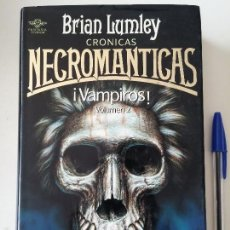 Libros de segunda mano: VAMPIROS, CRONICAS NECROMANTICAS VOLUMEN 2, BRIAN LUMLEY, TIMUN MAS, 1991. Lote 56119173