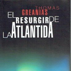 Libros de segunda mano: EL RESURGIR DE LA ATLÁNTIDA. - THOMAS GREANIAS.. Lote 56360824