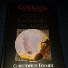 Libros de segunda mano: LA GUERRA DEL ANILLO. CHRISTOPHER TOLKIEN. Lote 57227446