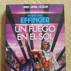 Libros de segunda mano: UN FUEGO EN EL SOL EFFINGER MARTÍNEZ ROCA GRAN SUPER FICCIÓN MUY BUEN ESTADO CIBERPUNK. Lote 95929740