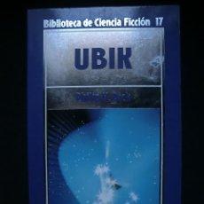 Libros de segunda mano: BIBLIOTECA DE CIENCIA FICCIÓN Nº 17. UBIK. Lote 143106661