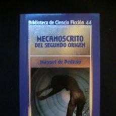 Libros de segunda mano: BIBLIOTECA DE CIENCIA FICCIÓN Nº 44. MECANOSCRITO DEL SEGUNDO ORIGEN. Lote 143106776