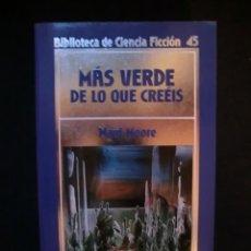 Libros de segunda mano: BIBLIOTECA DE CIENCIA FICCIÓN Nº 45. MÁS VERDE DE LO QUE CREEIS. Lote 143106793