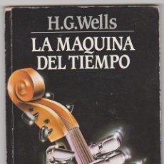 Libros de segunda mano: LA MÁQUINA DEL TIEMPO. H.G. WELLS. ANCORA 1986.. Lote 57572130