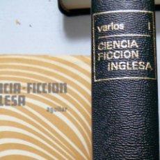 Libros de segunda mano: CIENCIA FICCIÓN INGLESA I VVAA AGUILAR. Lote 57602341