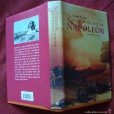 Libros de segunda mano: JAVIER SIERRA EL SECRETO EGIPCIO DE NAPOLEÓN C-LECTORES 2002-¡OFERTA MAS DE DOS LIBROS DESCUENTO 20%. Lote 57629405