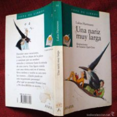 Libros de segunda mano: ANAYA-1997-SOPA DE LIBROS-UNA NARIZ MUY LARGA-LUKAS HARTMANN-¡OFERTA MAS DE DOS LIBROS DESCUENTO 20%. Lote 57671144