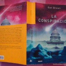 Libros de segunda mano: DAN BROWN-LA CONSPIRACIÓN-NARRATIVA UMBRIEL 2005-¡OFERTA MAS DE DOS LIBROS DESCUENTO 20%!. Lote 57675382
