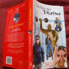 Libros de segunda mano: LOS HIJOS DEL TRUENO-ALFAGUARA-2011-¡OFERTA MAS DE 4 LIBROS DESCUENTO 30%!. Lote 57678514