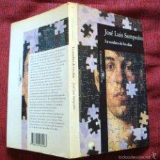 Libros de segunda mano: LA SOMBRA DE LOS DÍAS-JOSE LUIS SAMPEDRO-ALFAGUARA-1994-¡OFERTA MAS DE 4 LIBROS DESCUENTO 30%!. Lote 57678708
