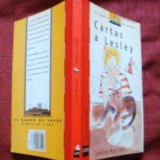 Libros de segunda mano: 2 LIBROS EL BARCO DE VAPOR-SM-CUENTATRAPOS-VICTOR CARBAJAL-1985-CARTAS A LESLEY-JANICE MARRIOT-1988. Lote 57697340