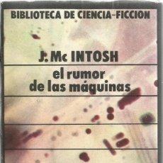 Libros de segunda mano: J.MCINTOSH. EL RUMOR DE LAS MAQUINAS. EDITORIAL SIRIO. Lote 57757122