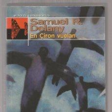 Libri di seconda mano: EN CIRON VUELAN /// DELANY, SAMUEL R. Lote 57883272