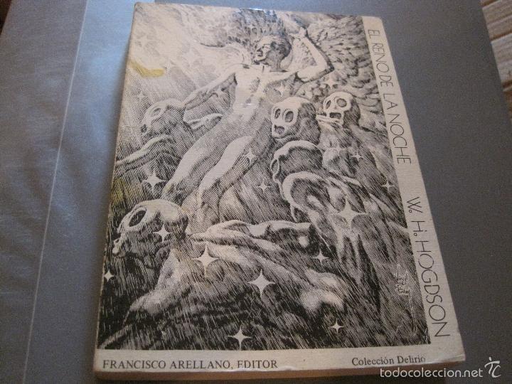 NOVELA- EL REINO DE LA NOCHE W H HOGDSON ARELLANO EDIT. 1978 (Libros de Segunda Mano (posteriores a 1936) - Literatura - Narrativa - Ciencia Ficción y Fantasía)