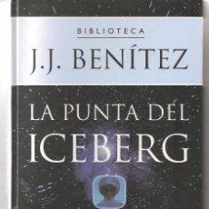 Libros de segunda mano: J. J. BENÍTEZ. LA PUNTA DEL ICEBERG. PLANETA 2000. (Z15). Lote 57920568