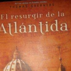 Libros de segunda mano: EL RESURGIR DE LA ATLÁNTIDA - THOMAS GREANIAS. Lote 54329014