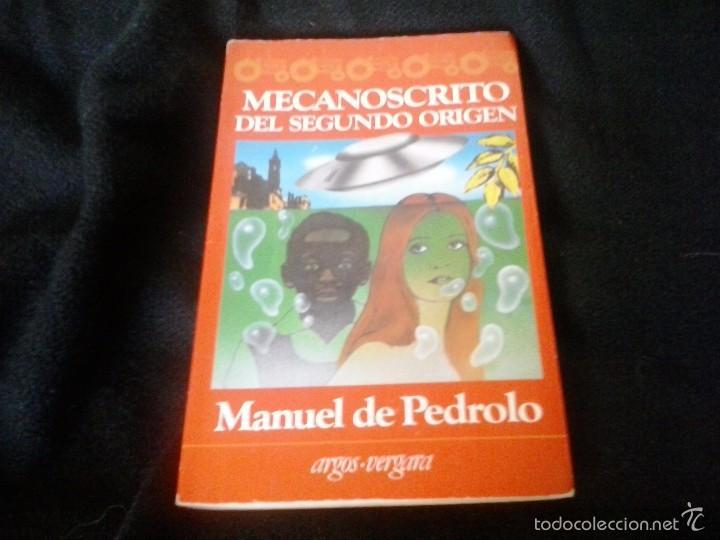 MECANOSCRITO DEL SEGUNDO ORIGEN . MANUEL DE PEDROLO (Libros de Segunda Mano (posteriores a 1936) - Literatura - Narrativa - Ciencia Ficción y Fantasía)