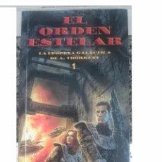 Libros de segunda mano: EL ORDEN ESTELAR - REBELDES EN DANGHA - LOS BRUJOS EN LERO. Lote 58329894