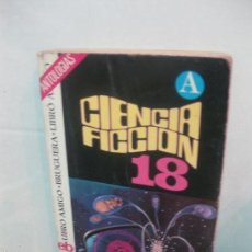 Libros de segunda mano: CIENCIA FICCION SELECCION 18. EDITORIAL BRUGUERA 1975.. Lote 58406571