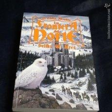 Libros de segunda mano: LA FRONTERA DEL NORTE. FELIKS W. KRES. Lote 58443462