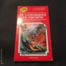 Libros de segunda mano: ELIGE TU PROPIA AVENTURA. Nº 32 TE CONVIERTES EN TIBURÒN. TIMUN MÁS 1986. Lote 58511014