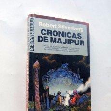 Libros de segunda mano: CIENCIA FICCION / CRONICAS DE MAJIPUR / ROBERT SILVERBERG / ULTRAMAR EDITORES - 1ª ED. 1986. Lote 58685262