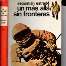 Libros de segunda mano: SEBASTIÁN ESTRADÉ : UN MÁS ALLÁ SIN FRONTERAS (JUVENTUD, 1968). Lote 60039451