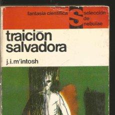 Libros de segunda mano: J.I.M'INTOSH. TRAICION SALVADORA. EDHASA. Lote 60231699