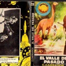Libros de segunda mano: TORAY ESPACIO MUNDO FUTURO : CLARK CARRADOS - EL VALLE DEL PASADO (1960). Lote 46352764